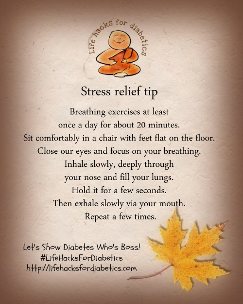 Stress Relief #LifeHacksForDiabetics