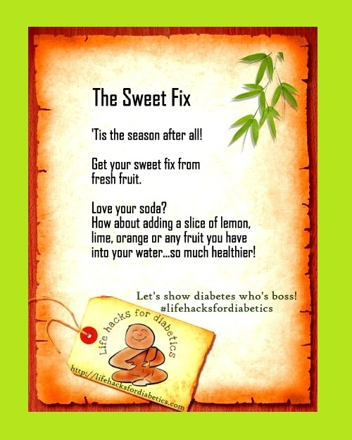 The Sweet Fix #lifehacksfordiabetics
