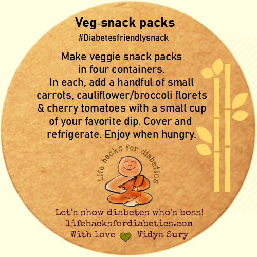 Veg snack packs Life hacks for diabetics